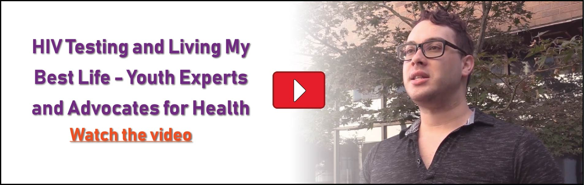 HIV Testing and Living My Best Life – Youth Experts and Advocates for Health. Watch the video.