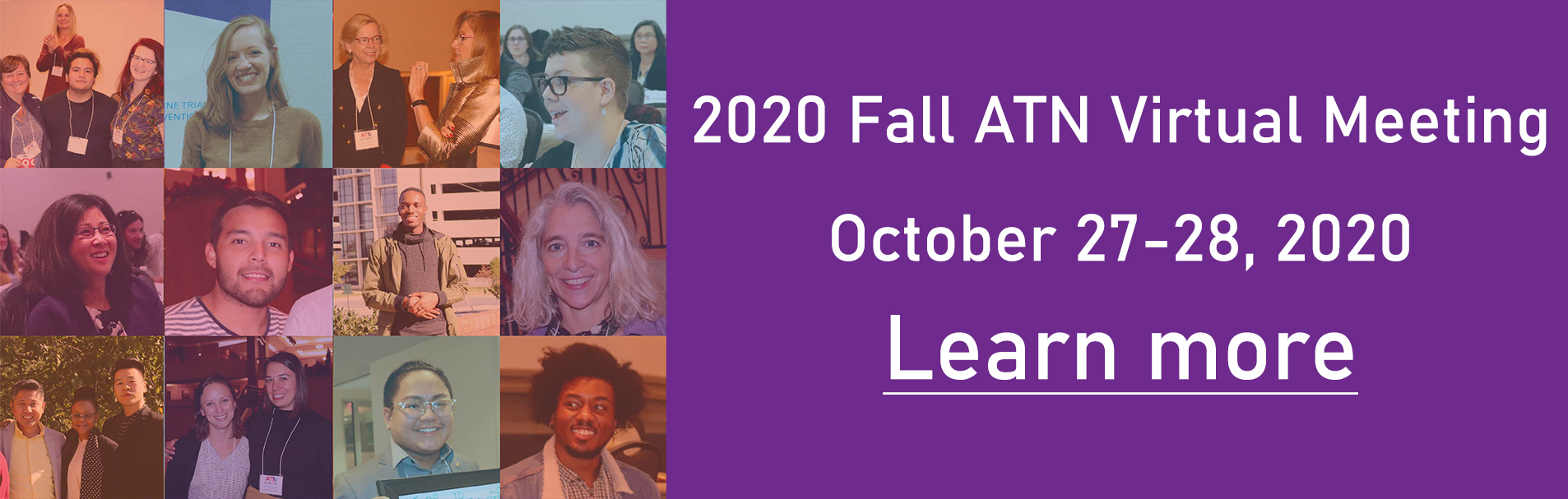 Grid of portraits from people at previous in-person meetings from other years, which has text that says: 2020 Fall ATN Virtual Meeting, October 27-28, 2020. Learn more