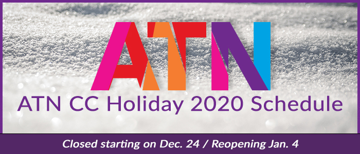 ATN Coordinating Center (CC) Holiday 2020 Schedule - Closed starting on December 24 - Reopening January 4