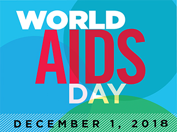 Decorative image that reads World AIDS Day December 1, 2018